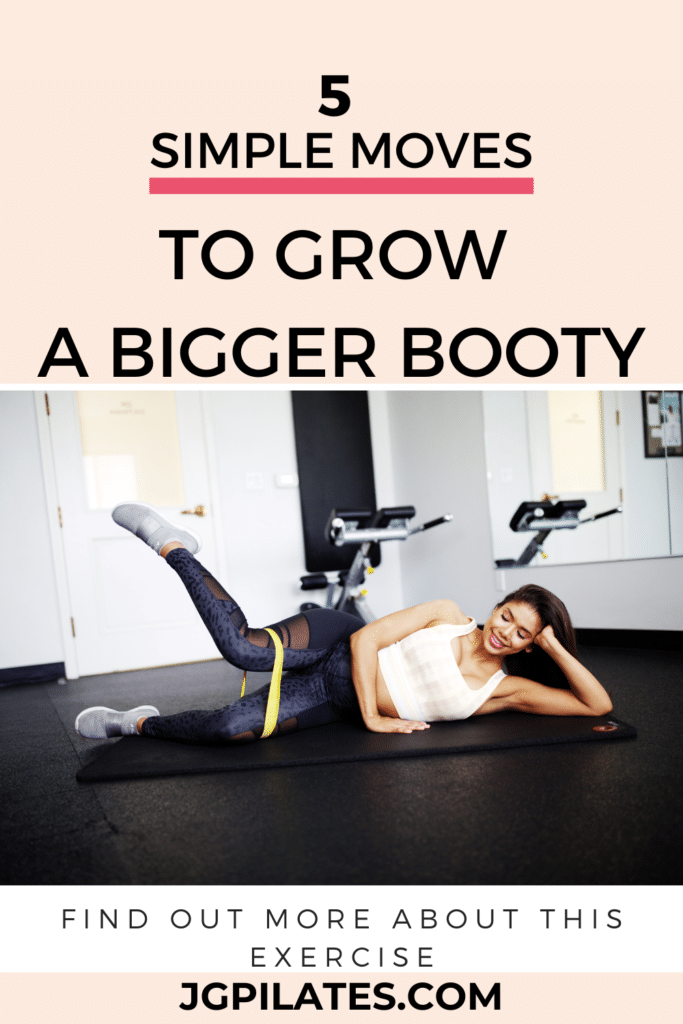 5 simple moves to grow a bigger booty